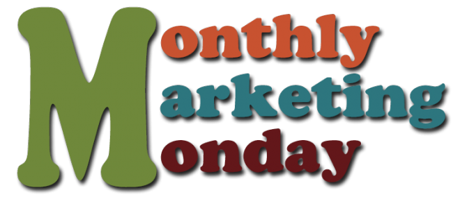 Monthly Mktg Monday